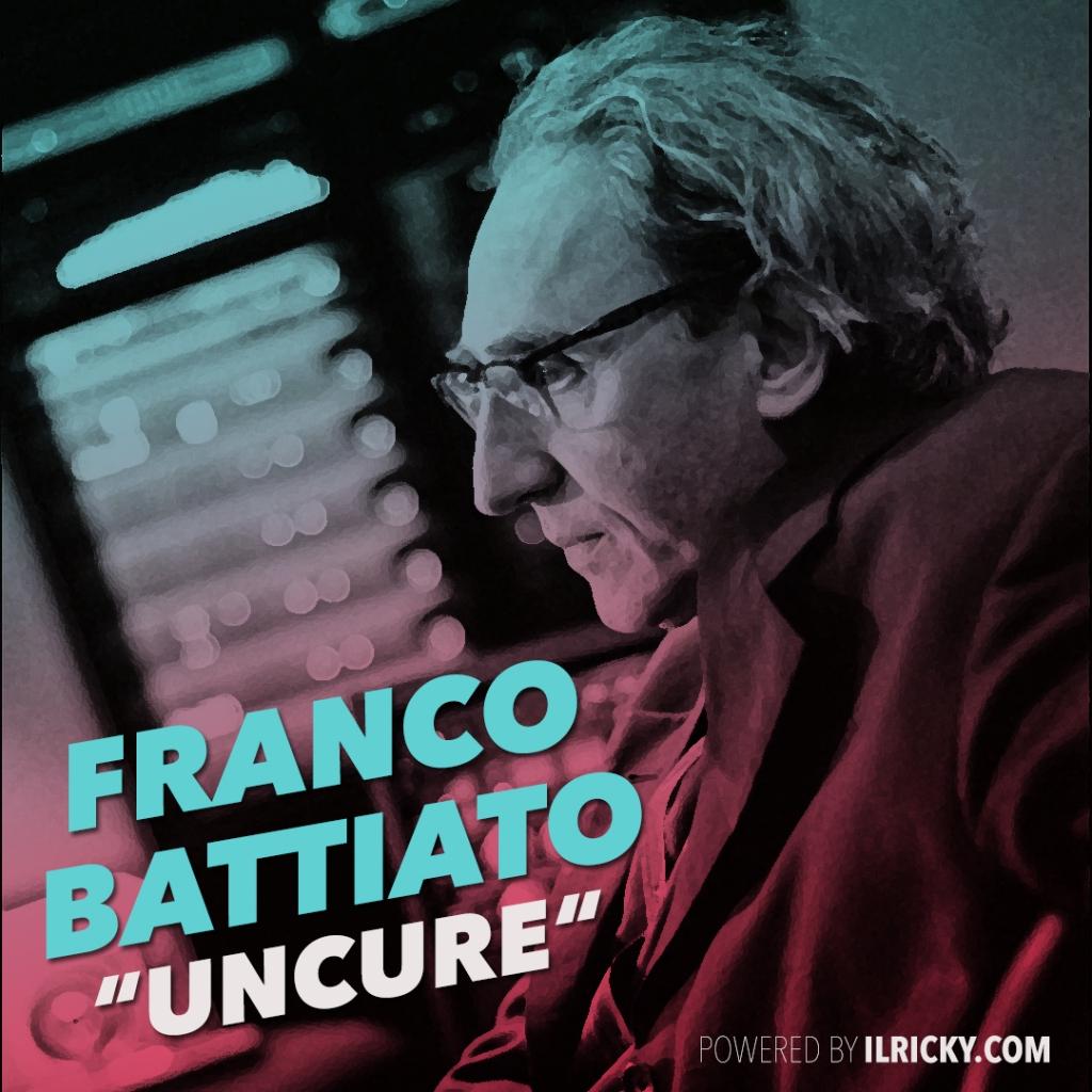 """Cover playlist """"Uncure"""" dedicata a Franco Battiato"""